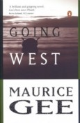 Going West - Maurice Gee