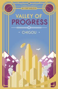 Chigou - Valley of Progress - Book 1