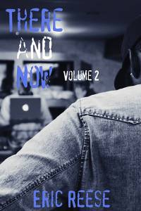 thereandnowvolume2cover