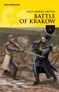 Holy Roman Empire - Battle of Krakow