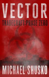 Vector | Tradecraft: Phase Zero