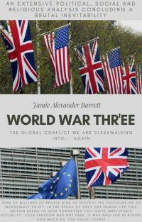 World War Thr'ee - Book Cover